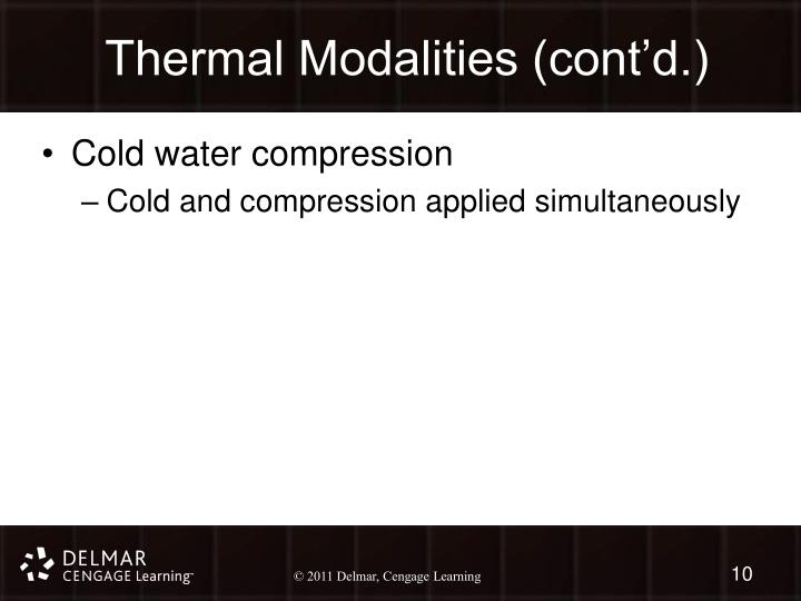 Thermal Modalities (cont'd.)