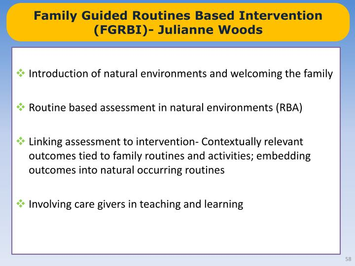 Family Guided Routines Based Intervention (FGRBI)- Julianne Woods