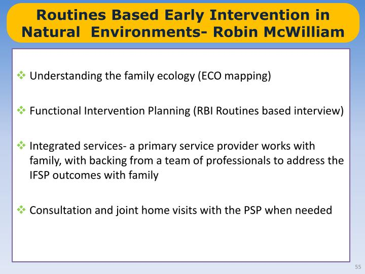Routines Based Early Intervention in Natural  Environments- Robin McWilliam
