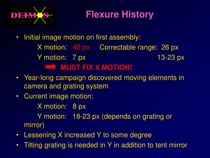 Flexure History