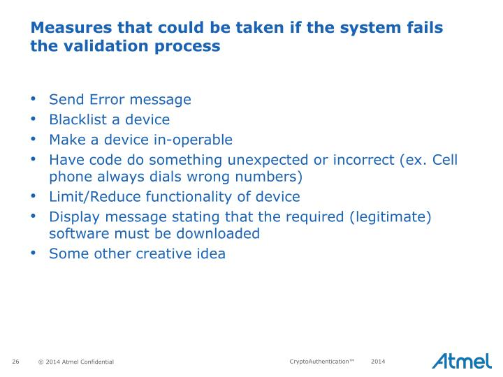Measures that could be taken if the system fails the validation process