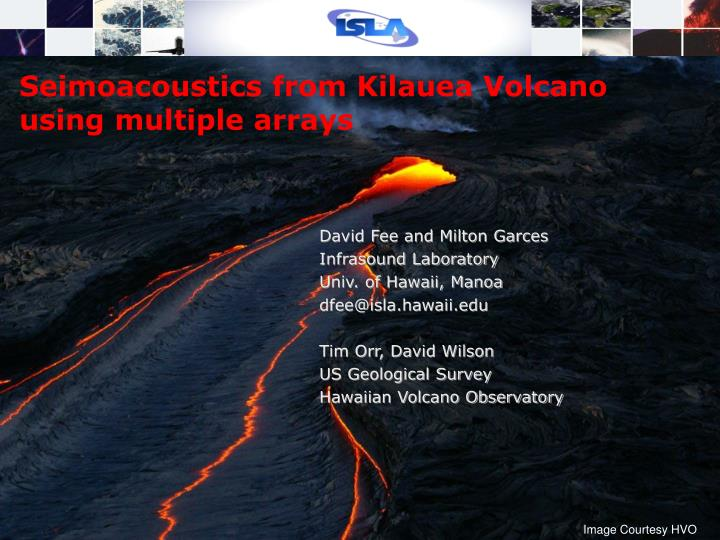 seimoacoustics from kilauea volcano using multiple arrays n.