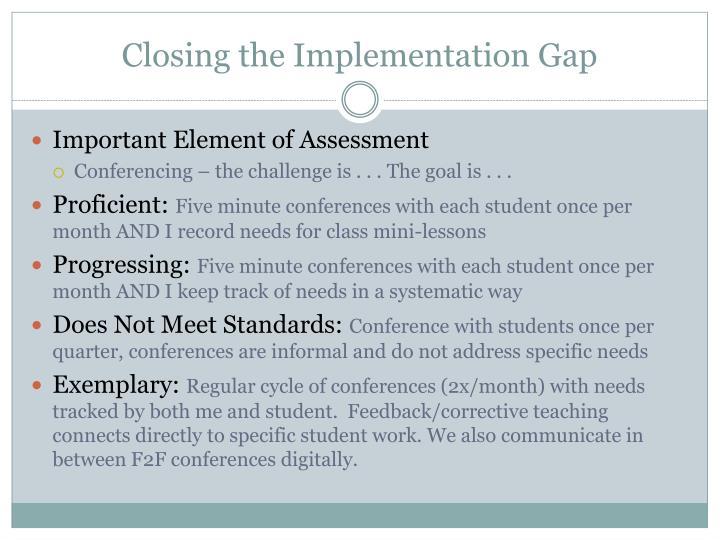 Closing the Implementation Gap