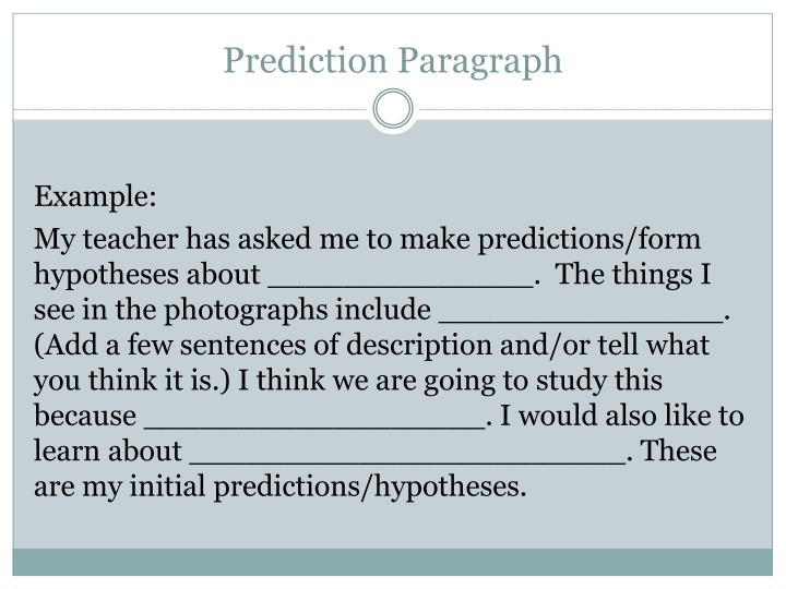 Prediction Paragraph