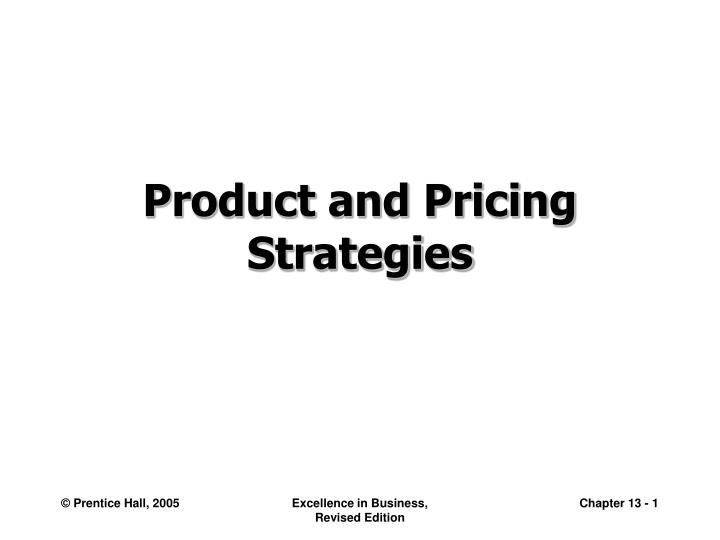 product and pricing strategies
