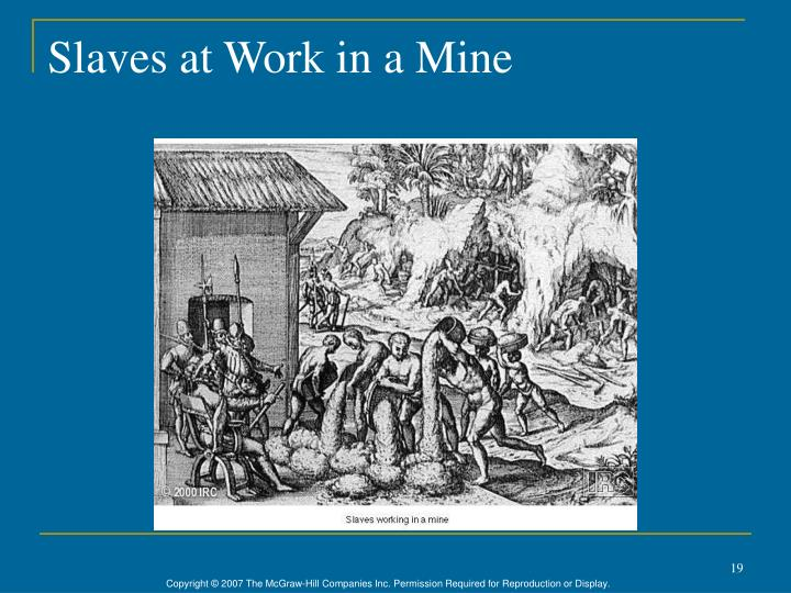 Slaves at Work in a Mine