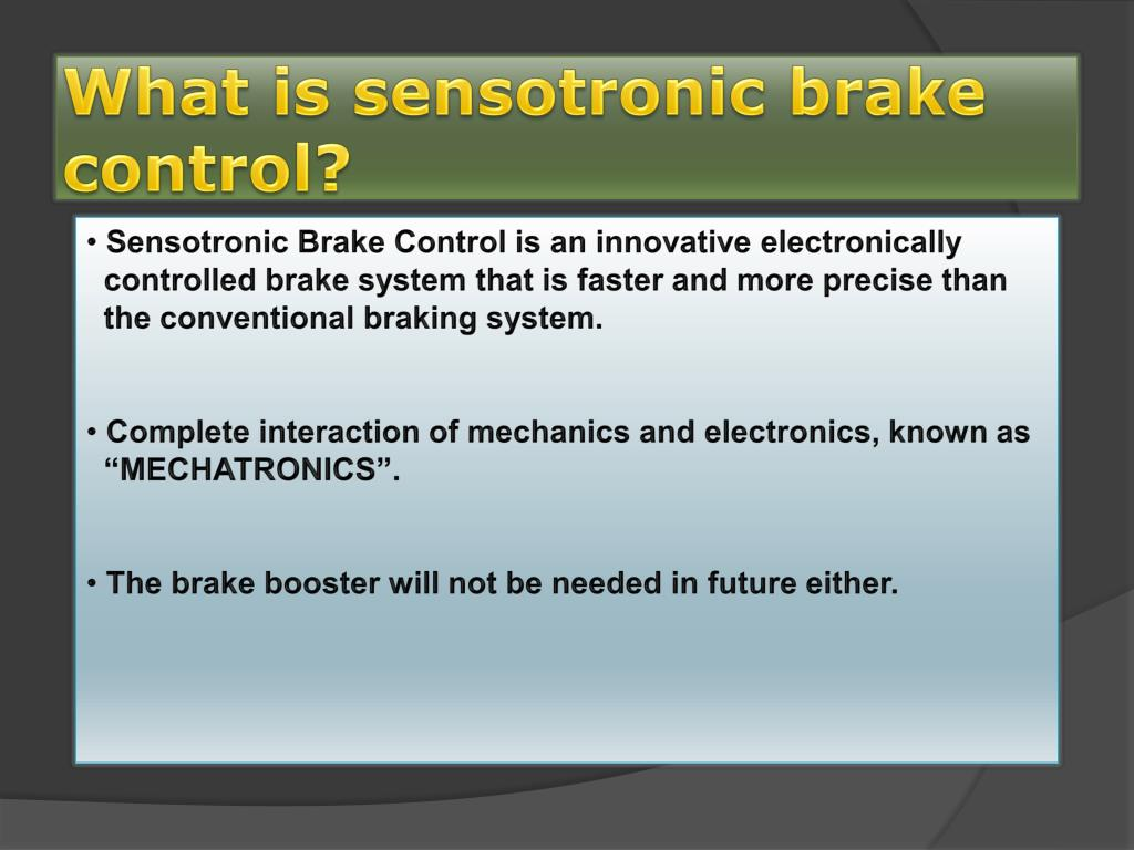 PPT - A SEMINAR ON SENSOTRONIC BRAKE CONTROL PowerPoint Presentation