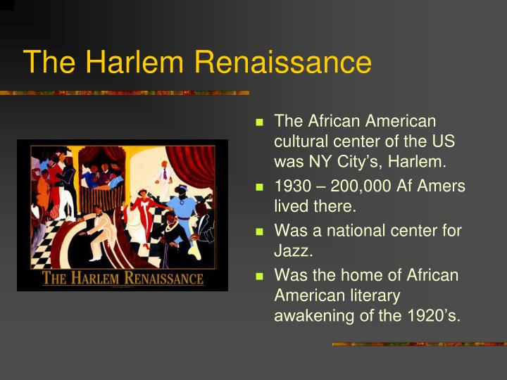 the harlem renaissance an exciting era The harlem renaissance was not just a profound statement of blacks about their arrival on the american cultural scene, a self-conscious tossing away as it were of the final shackles of slavery, but also and more importantly it was the first incubation period of black liberation and cultural and political sophistication.