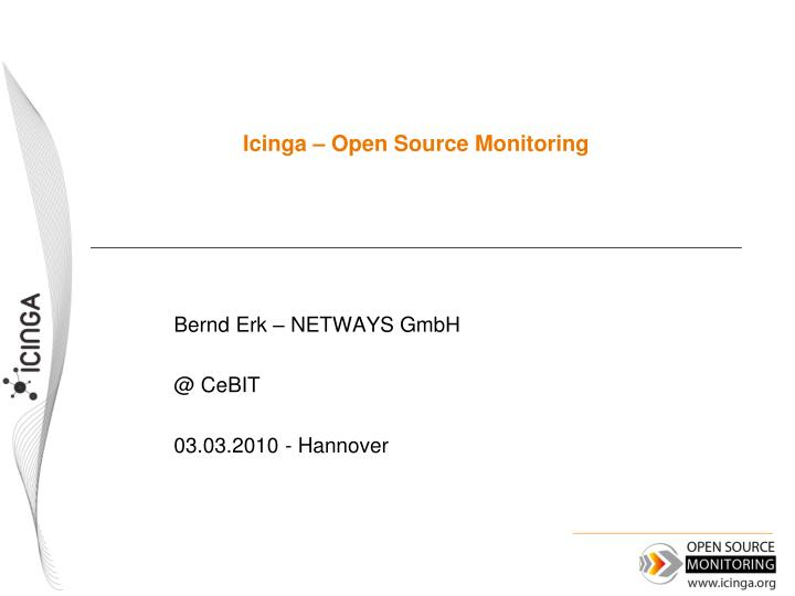 PPT - Icinga – Open Source Monitoring PowerPoint Presentation - ID