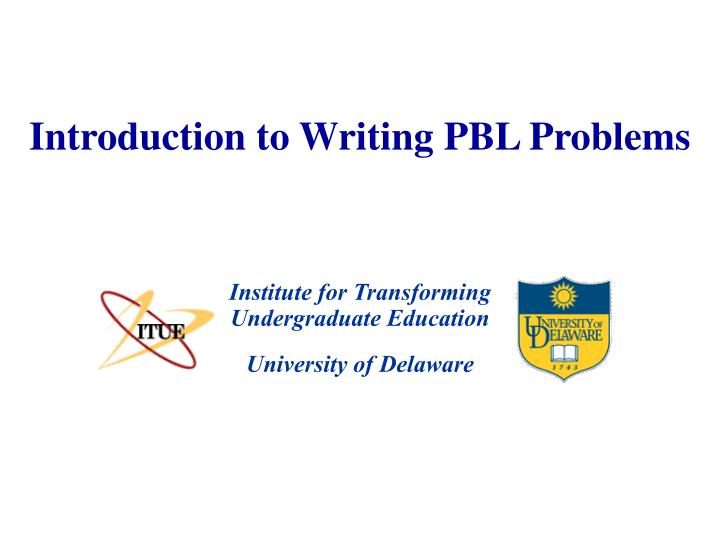 introduction to writing pbl problems n.
