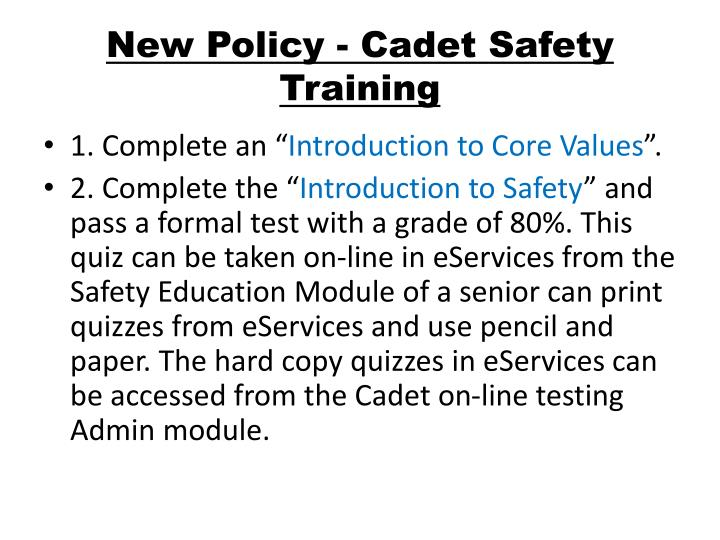 New Policy - Cadet Safety Training