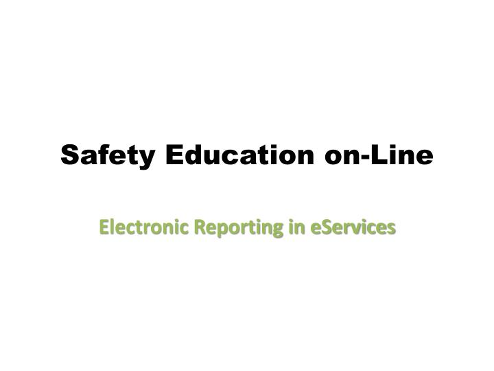 Safety Education on-Line