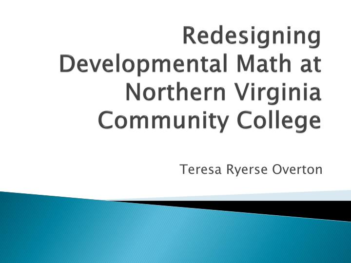 Redesigning Developmental Math at Northern Virginia Community
