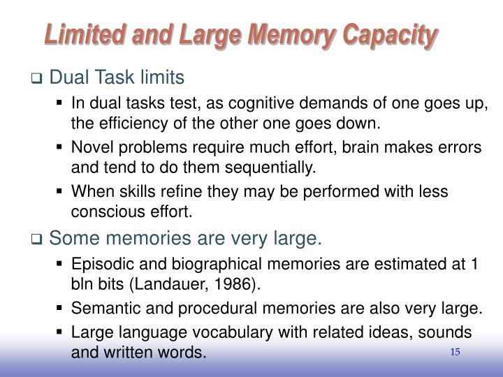 Limited and Large Memory