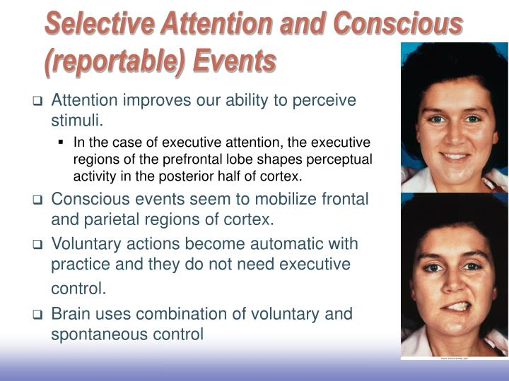 Selective Attention and Conscious (reportable) Events