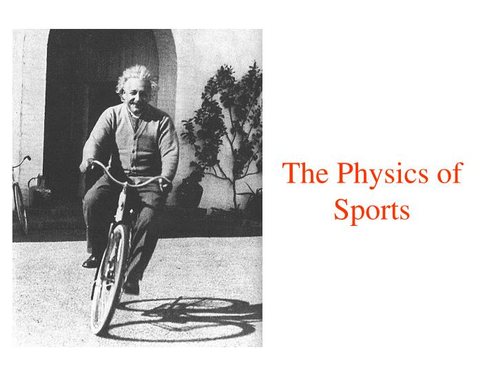 The Physics of Sports