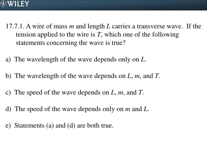 17.7.1. A wire of mass