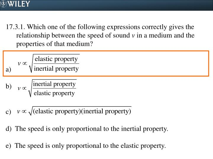 17.3.1. Which one of the following expressions correctly gives the relationship between the speed of sound