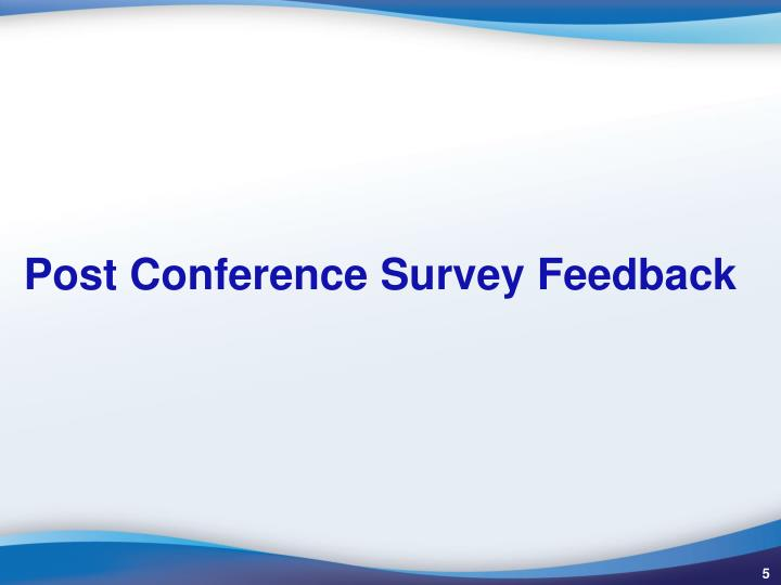 Post Conference Survey Feedback