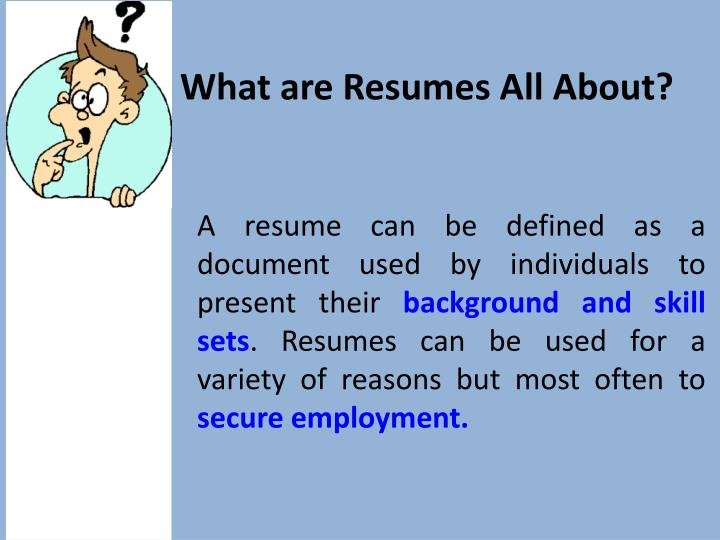 Marvelous What Are Resumes All About? Intended What Are Resumes