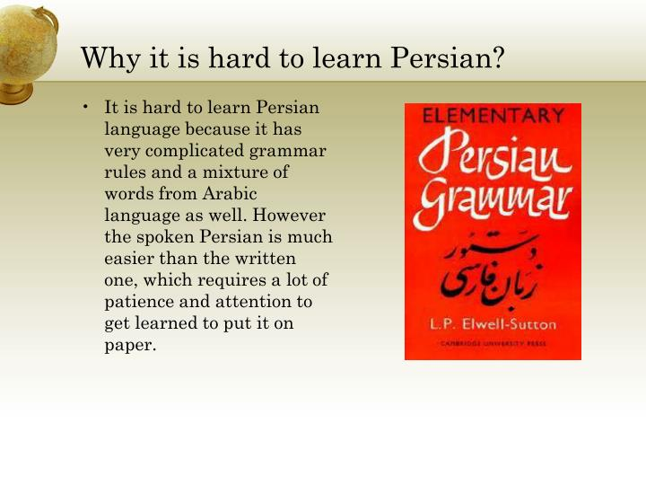 Why it is hard to learn Persian?