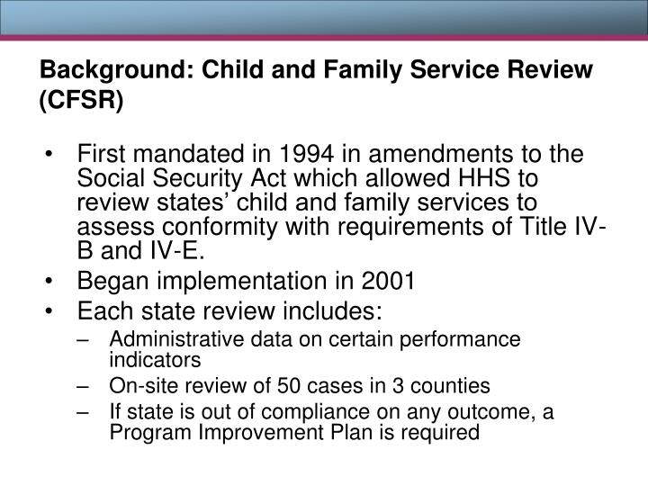 Background: Child and Family Service Review (CFSR)