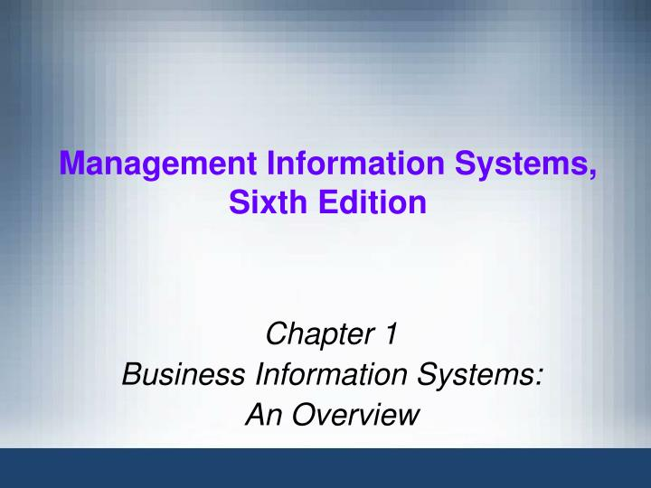 management information systems sixth edition n.
