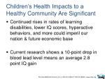 children s health impacts to a healthy community are significant