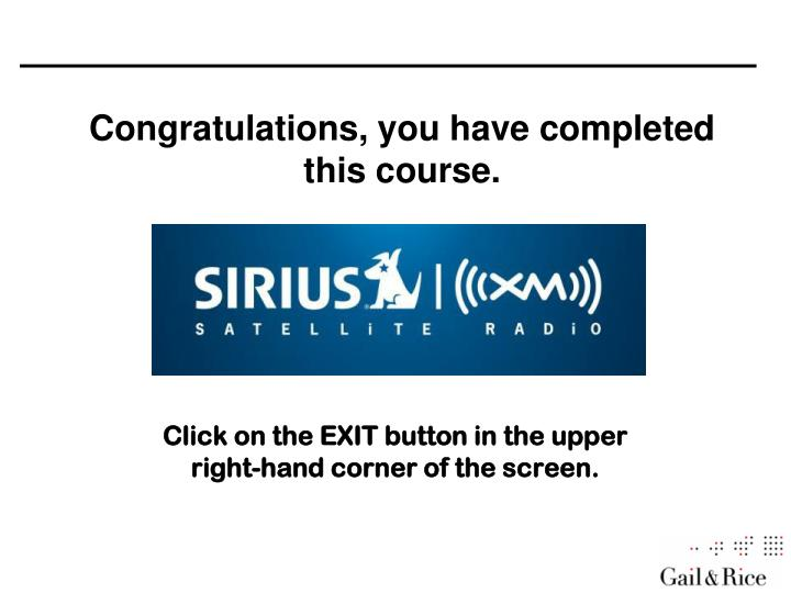 Congratulations, you have completed this course.