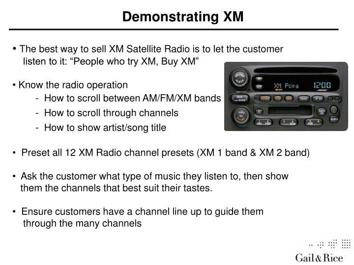 Demonstrating XM