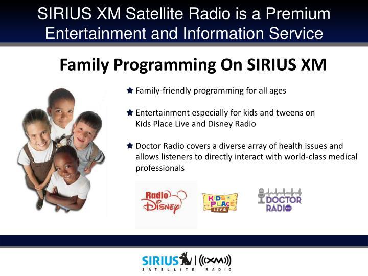 SIRIUS XM Satellite Radio is a Premium