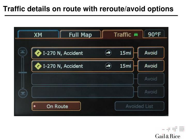 Traffic details on route with reroute/avoid options