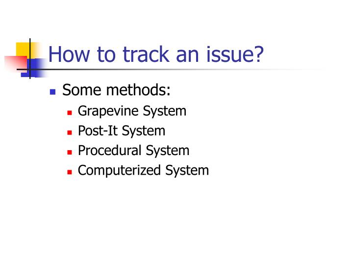 How to track an issue?