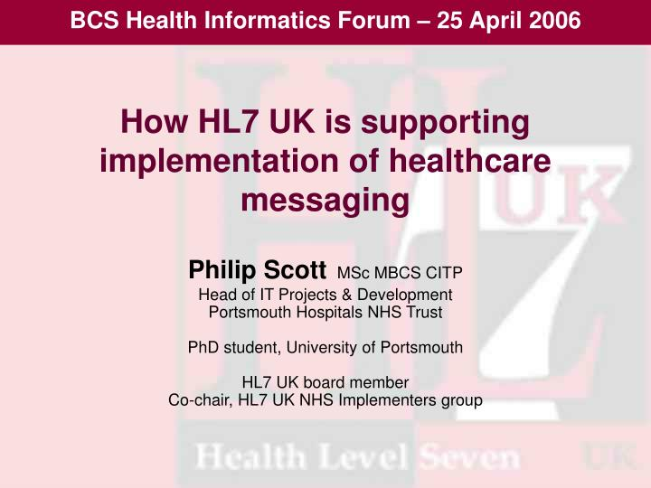 how hl7 uk is supporting implementation of healthcare messaging n.