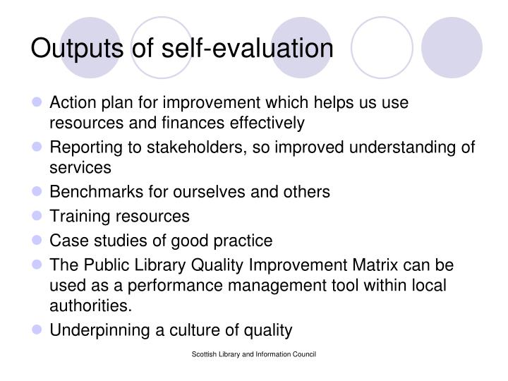 Outputs of self-evaluation