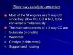 three way catalytic converters