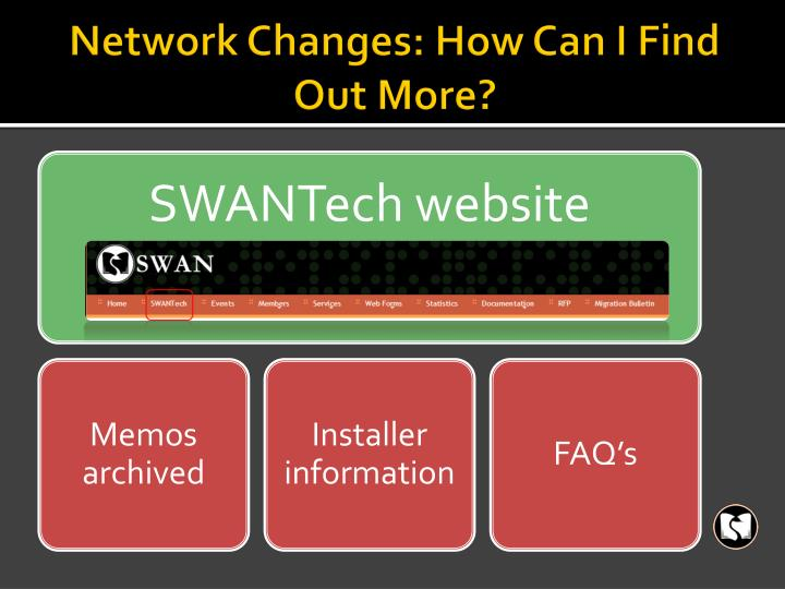 Network Changes: How Can I Find Out More?