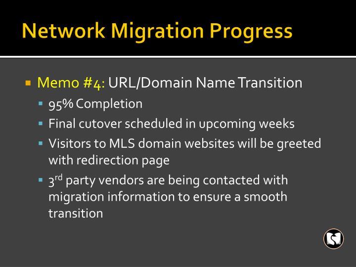Network Migration Progress