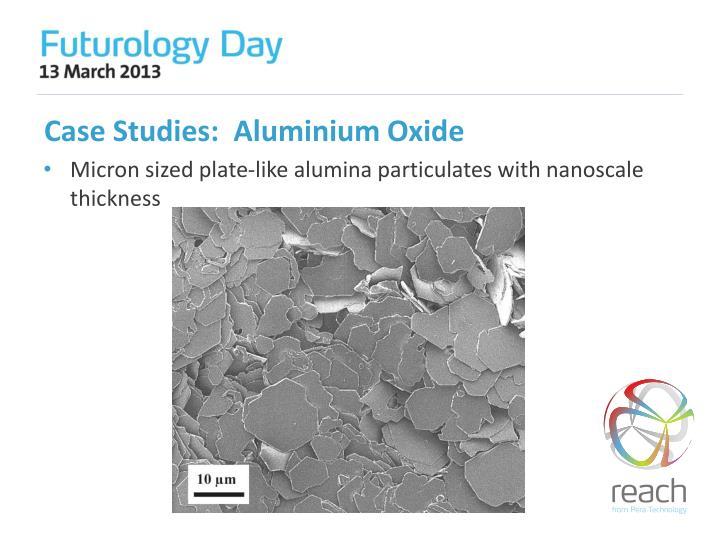 Case Studies:  Aluminium Oxide