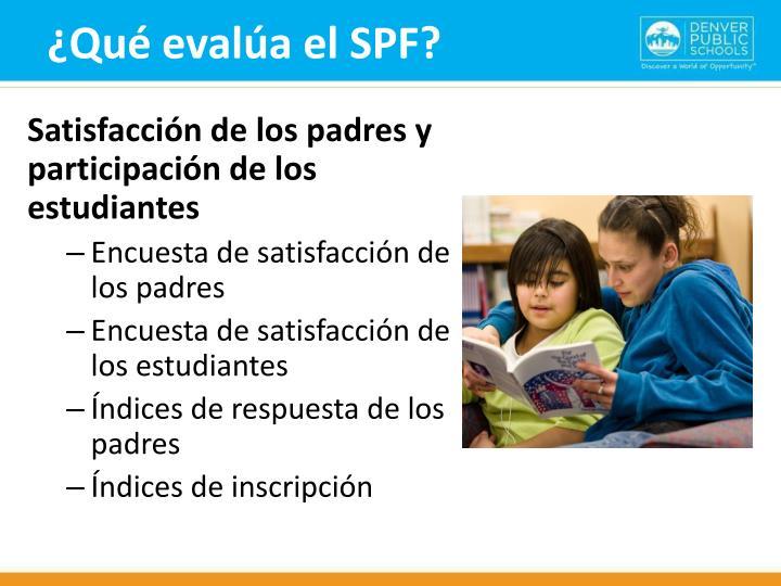 ¿Qué evalúa el SPF?