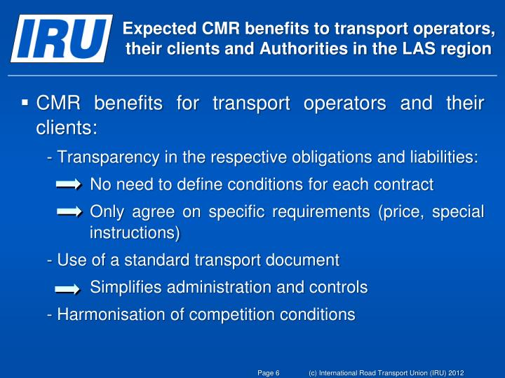 Expected CMR benefits to transport operators, their clients and Authorities in the LAS region