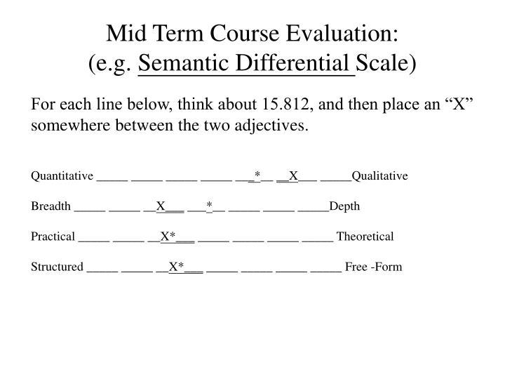 Mid Term Course Evaluation: