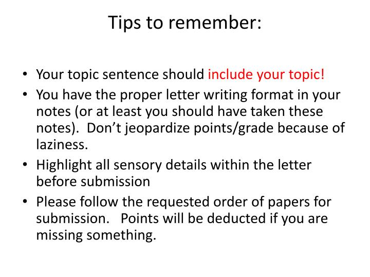 Tips to remember: