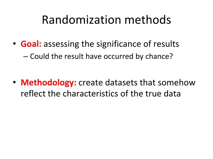 Randomization methods
