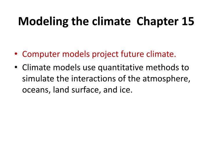 modeling the climate chapter 15 n.