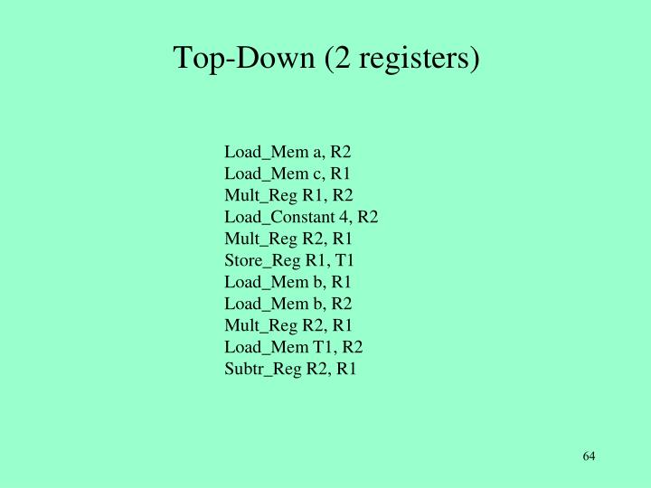 Top-Down (2 registers)