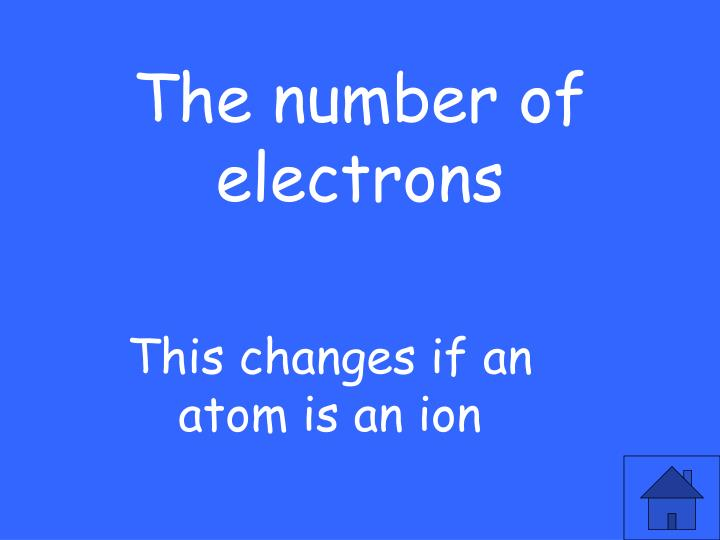 The number of electrons