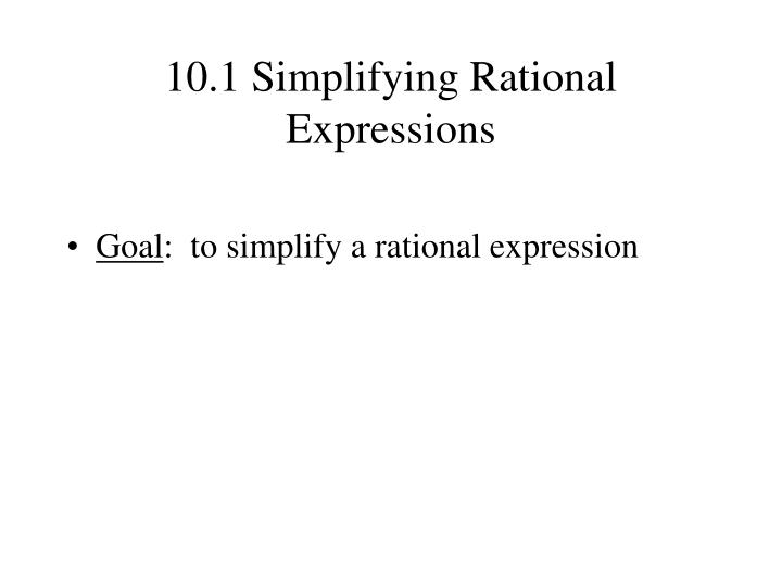 10 1 simplifying rational expressions