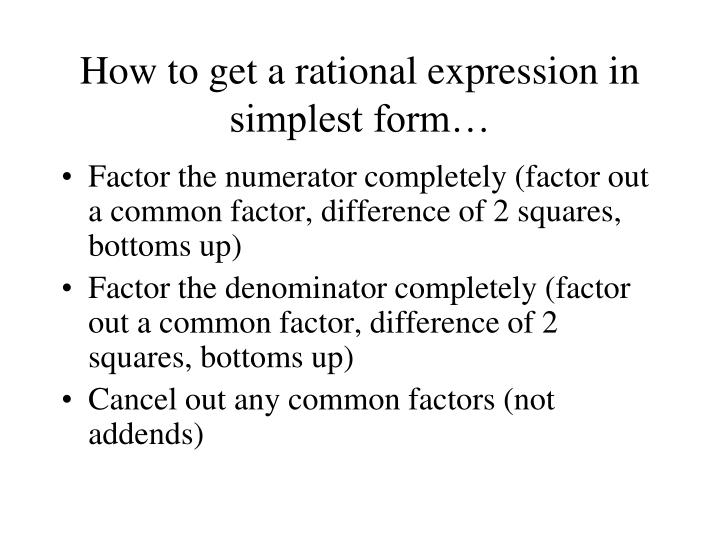 How to get a rational expression in simplest form…