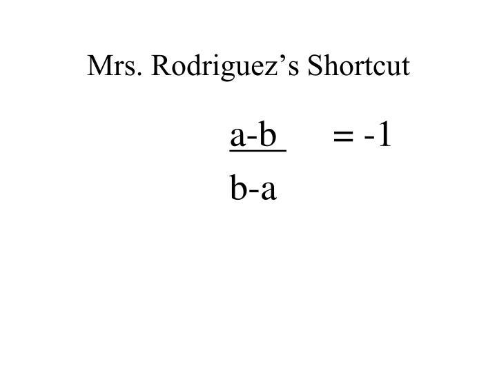 Mrs. Rodriguez's Shortcut